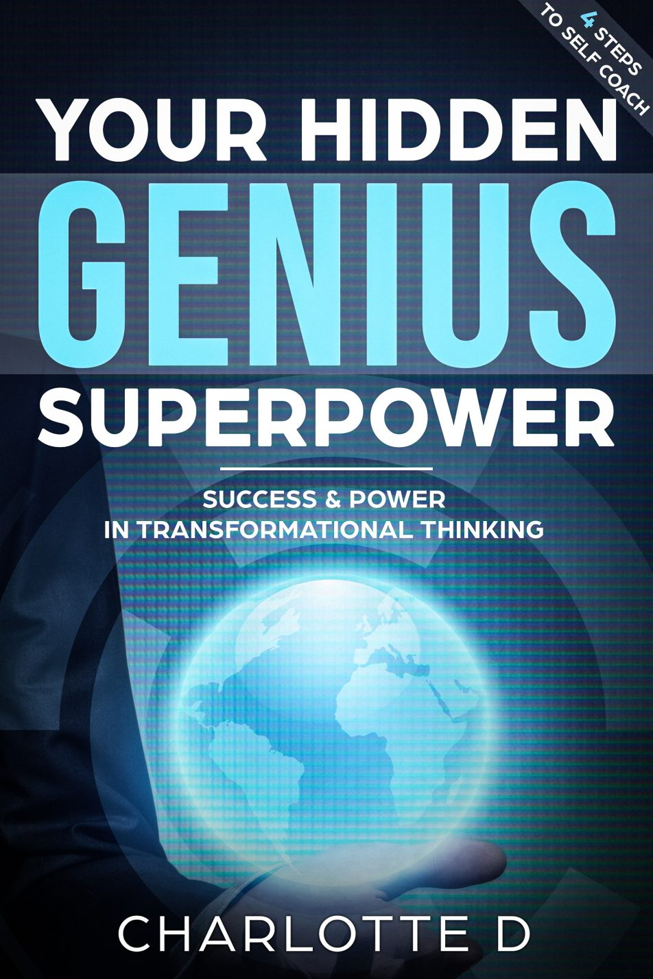 Success and Power in Transformational Thinking